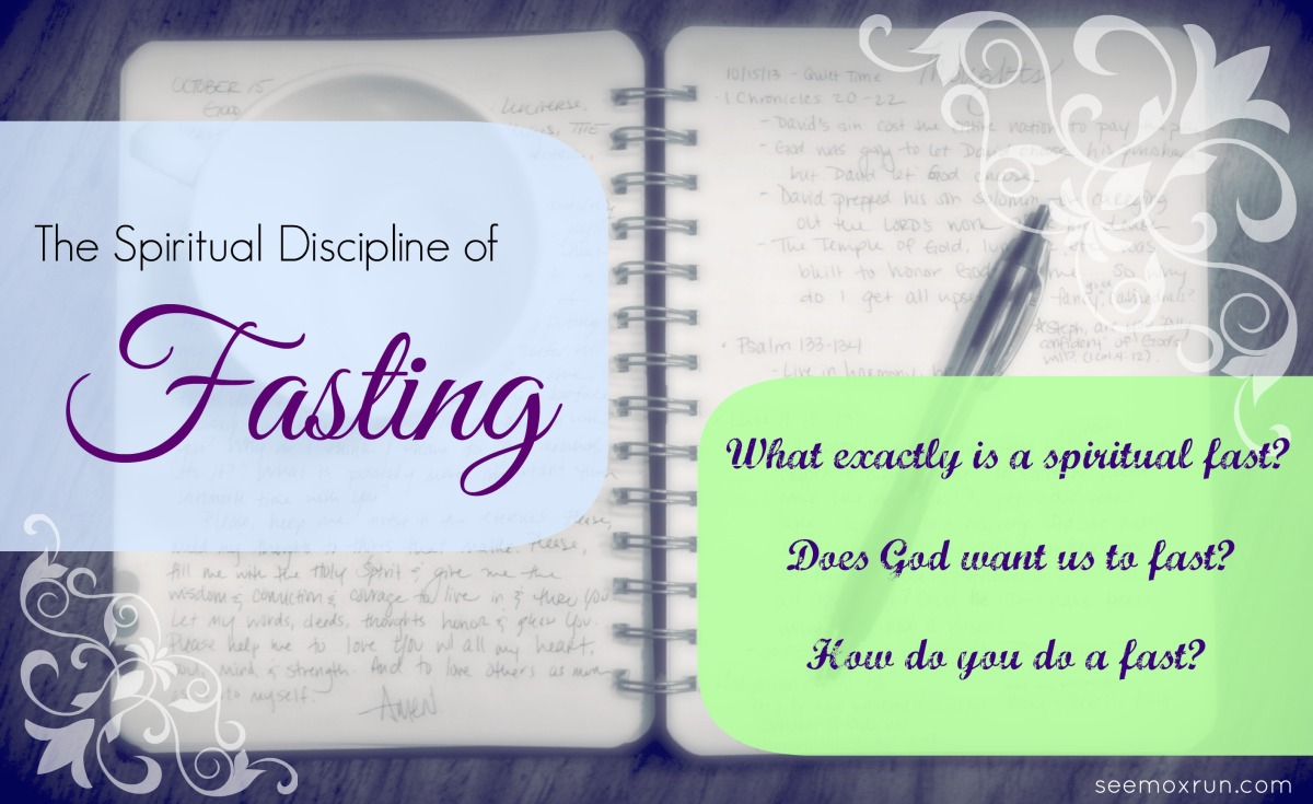 The Spiritual Discipline of Fasting