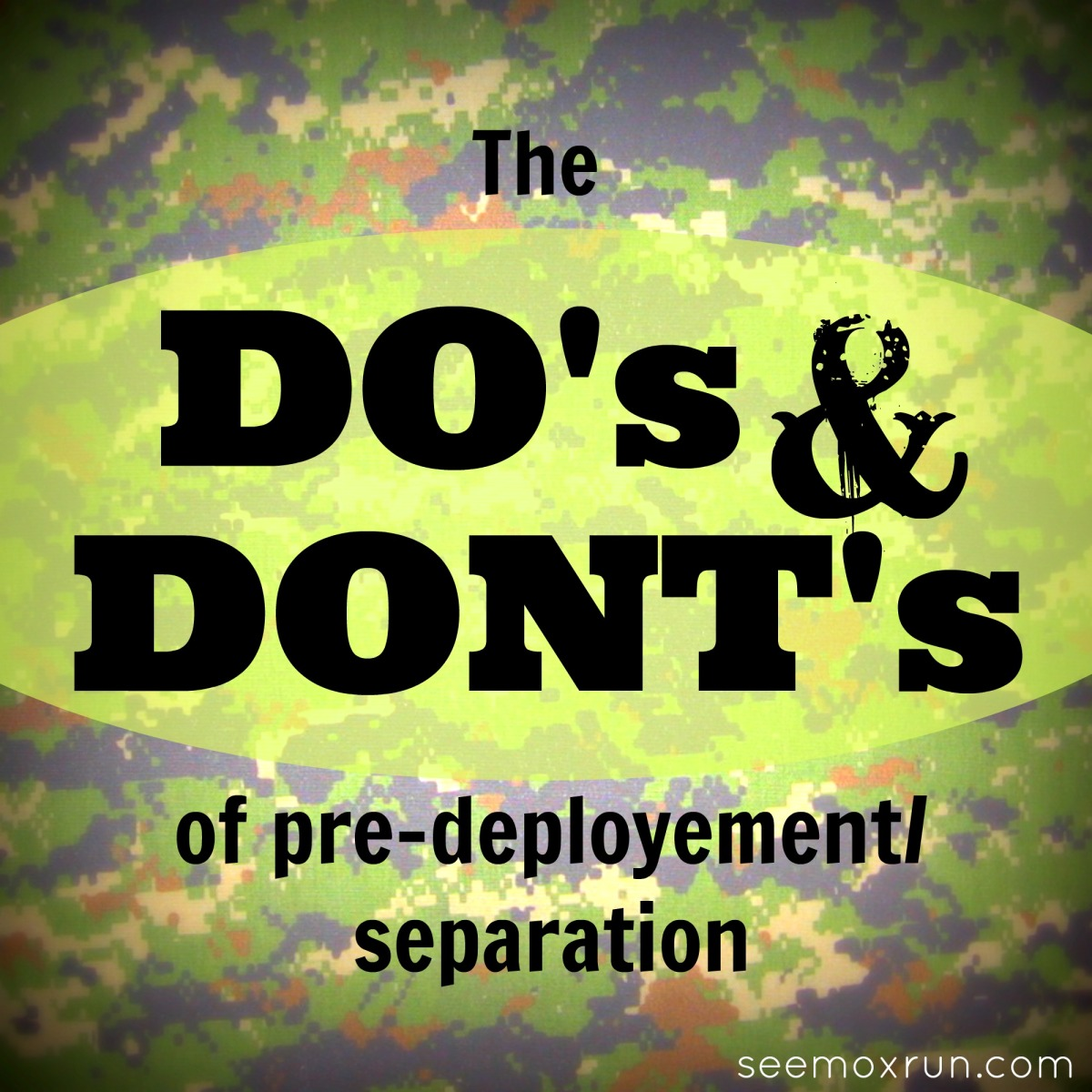 Pre-deployment/Separation Do's & Don'ts