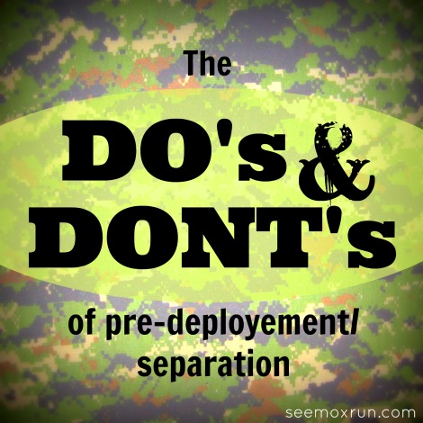 Dos & Donts of Predeployment